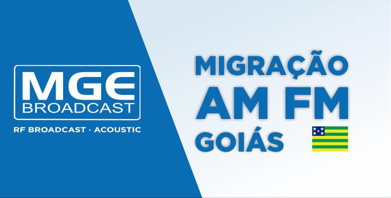 MGE BROADCAST: Cerimônia em Goiânia marca a migração de emissoras AM para FM